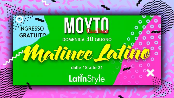 Moyto – Porto Sant'Elpidio (Fm) – Matinee Latino Domenica