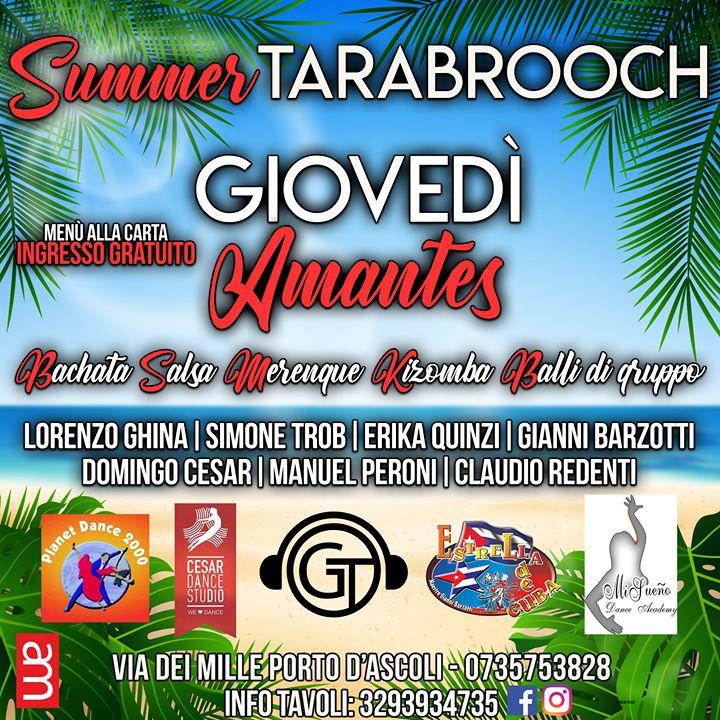 Tarabrooch  – San Benedetto del Tronto (Ap)- IL Nuovo Giovedì Amantes Cena & Dopocena