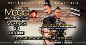 Domenica Latina Moda 20 ottobre Stage Show Tomatis & Marzena @ MODA' music dinner club by Hostaria del Castello | Gradara | Italy
