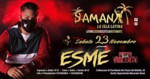 SAMANÀ LATINO -ESME In Concerto Sabato 23 Novembre 2019